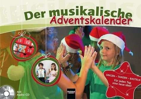 Broschiertes Buch »Der musikalische Adventskalender Inkl. CD«