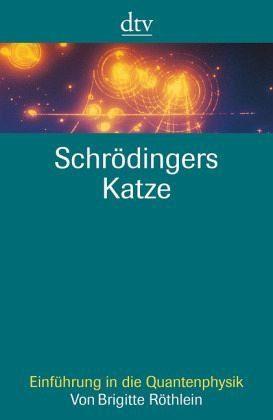 Broschiertes Buch »Schrödingers Katze«