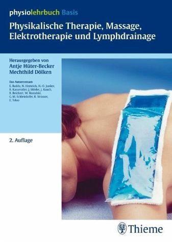 Broschiertes Buch »Physikalische Therapie, Massage,...«