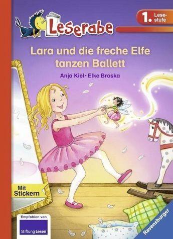 Gebundenes Buch »Lara und die freche Elfe tanzen Ballett«