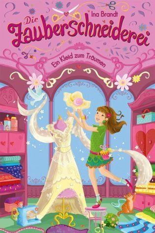 Gebundenes Buch »Ein Kleid zum Träumen / Die Zauberschneiderei...«