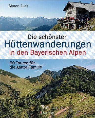 Gebundenes Buch »Die schönsten Hüttenwanderungen in den...«