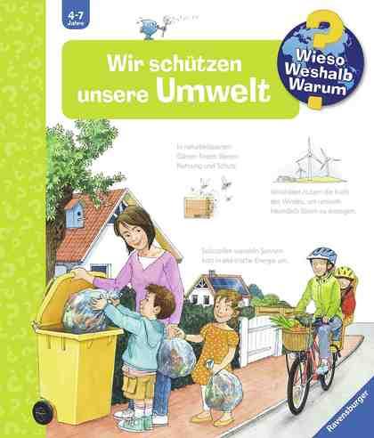 Ravensburger Kinderbuch, »Wir schützen unsere Umwelt / Wieso? Weshalb? Warum?«