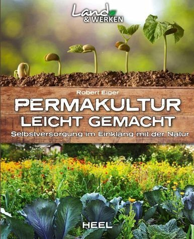 Broschiertes Buch »Permakultur leicht gemacht«