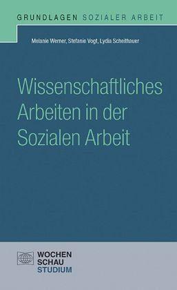Broschiertes Buch »Wissenschaftliches Arbeiten in der Sozialen...«