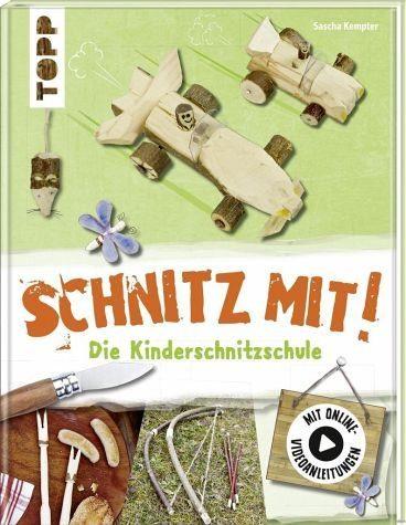 Gebundenes Buch »Schnitz mit. Die Kinderschnitzschule«