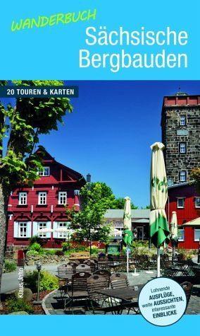 Broschiertes Buch »Wanderbuch Sächsische Bergbauden«