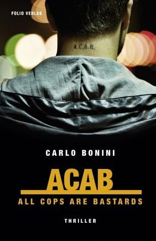 Broschiertes Buch »ACAB. All Cops Are Bastards«