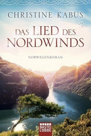 Broschiertes Buch »Das Lied des Nordwinds«