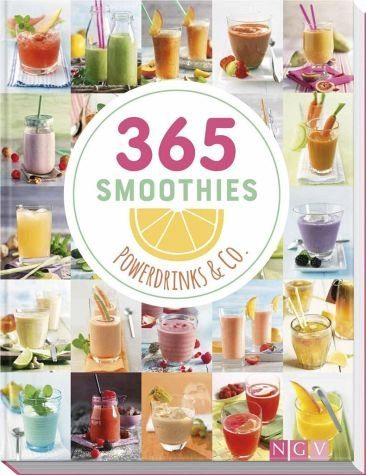 Gebundenes Buch »365 Smoothies, Powerdrinks & Co.«