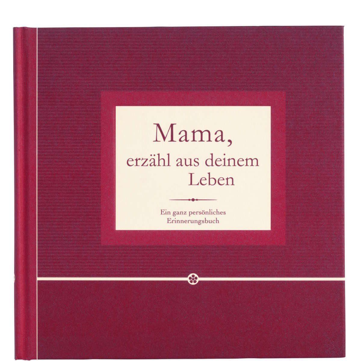 BUTLERS BOOK »Mama, erzähl aus deinem Leben«