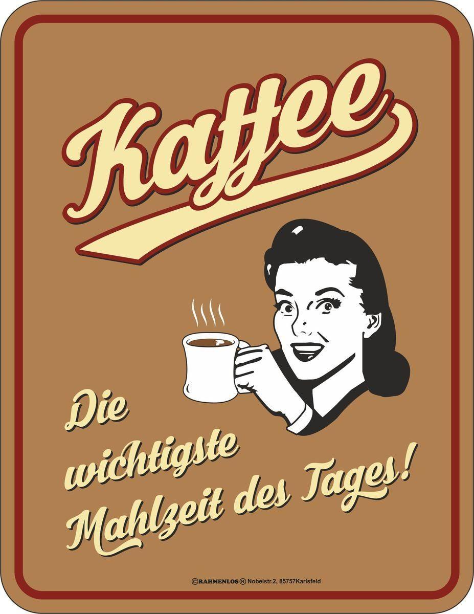 Rahmenlos Blechschild für den Kaffee-Liebhaber