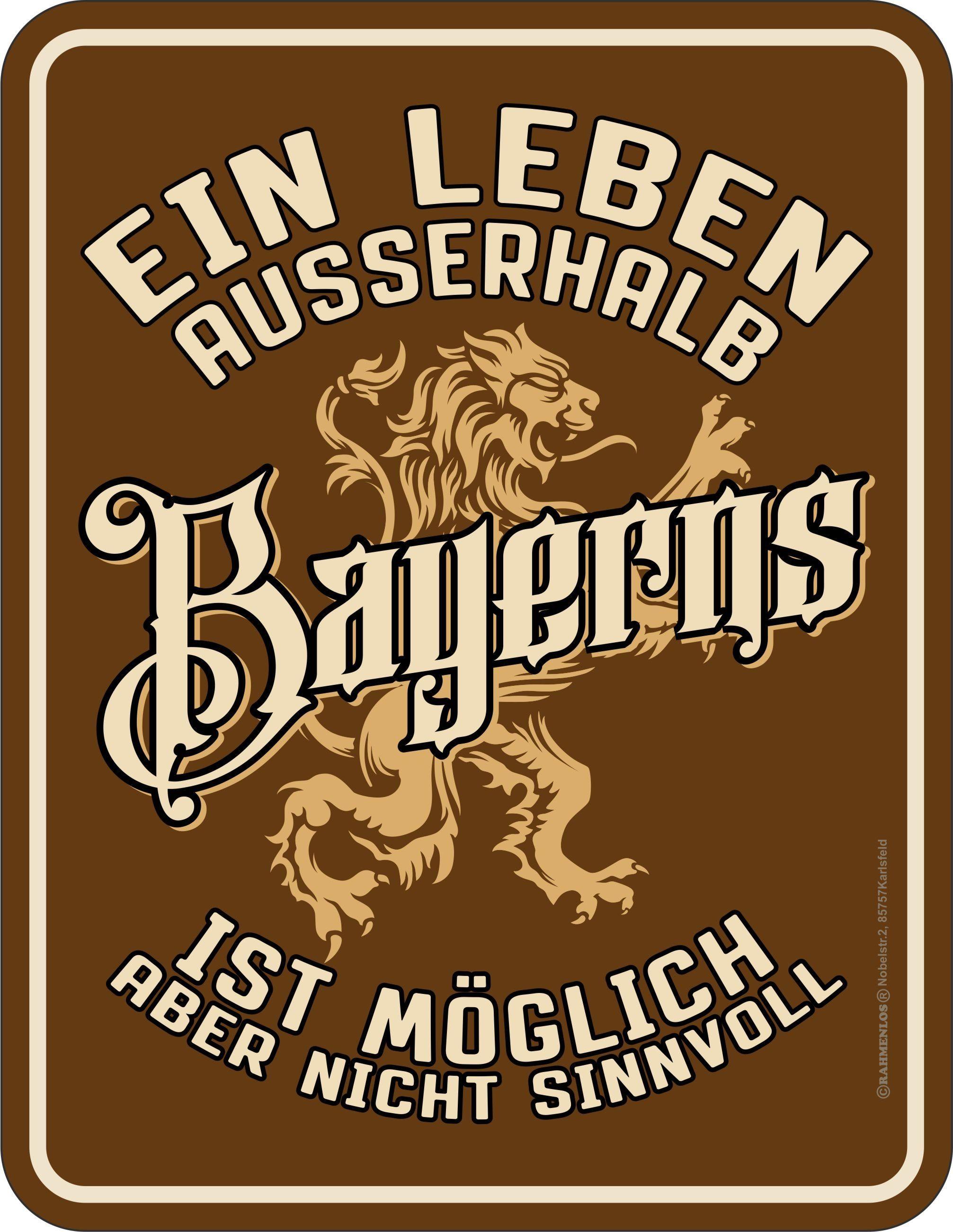 Rahmenlos Blechschild mit lustigem Bayern-Motiv