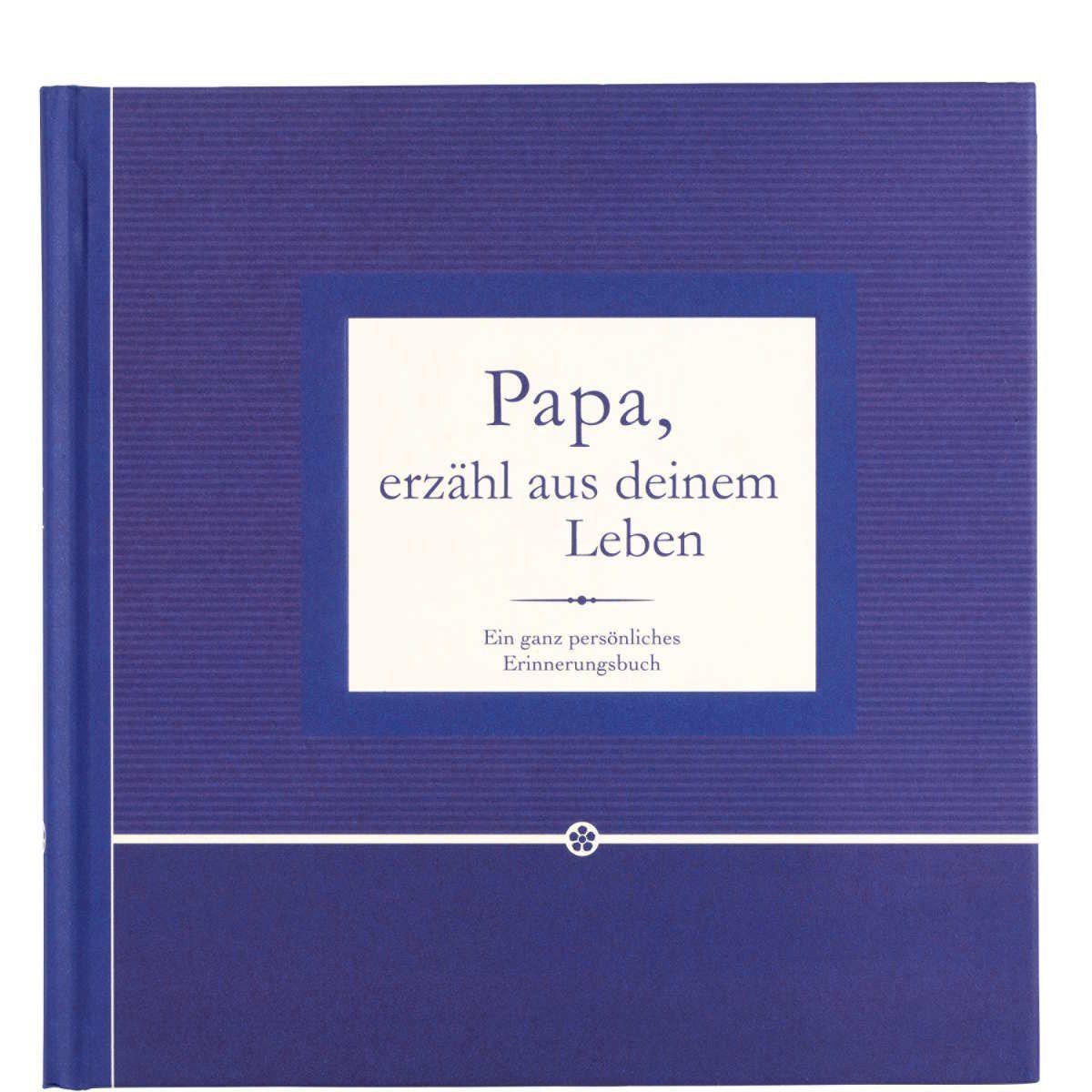 BUTLERS BOOK »Papa, erzähl aus deinem Leben«