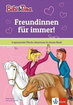 Gebundenes Buch »Bibi & Tina: Freundinnen für immer!«