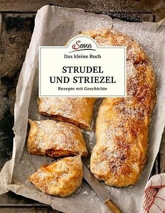 Gebundenes Buch »Das kleine Buch: Strudel und Striezel«