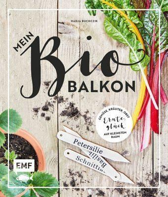 Broschiertes Buch »Mein Biobalkon«