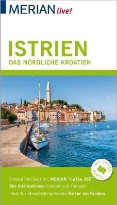 Broschiertes Buch »MERIAN live! Reiseführer Istrien Das nördliche...«