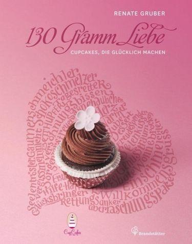 Gebundenes Buch »130 Gramm Liebe«