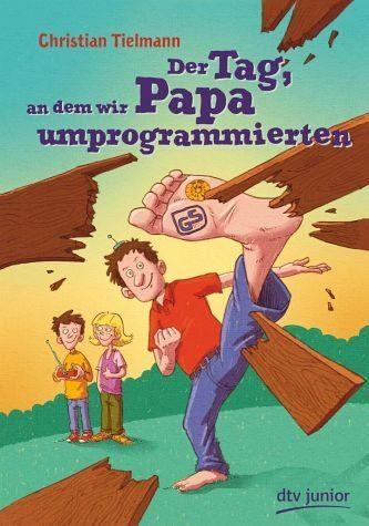 Gebundenes Buch »Der Tag, an dem wir Papa umprogrammierten«