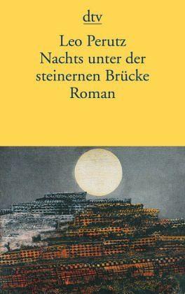 Broschiertes Buch »Nachts unter der steinernen Brücke«
