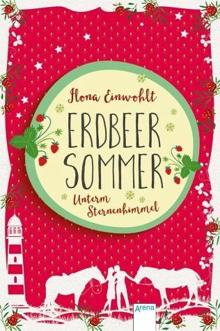 Gebundenes Buch »Unterm Sternenhimmel / Erdbeersommer Bd.2«