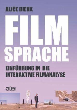 Broschiertes Buch »Filmsprache - Einführung in die interaktive...«