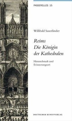 Gebundenes Buch »Reims. Die Königin der Kathedralen«