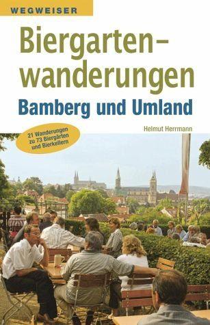 Broschiertes Buch »Biergartenwanderungen Bamberg und Umland«