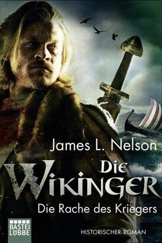 Broschiertes Buch »Die Rache des Kriegers / Die Wikinger Bd.3«