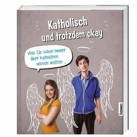 Broschiertes Buch »Katholisch & trotzdem okay«