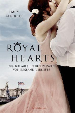 Gebundenes Buch »Royal Hearts. Wie ich mich in den Prinzen von...«