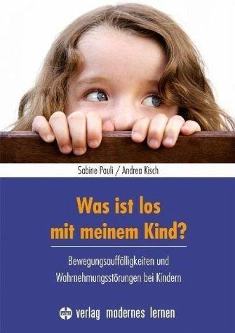 Broschiertes Buch »Was ist los mit meinem Kind?«