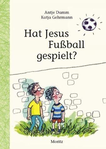 Gebundenes Buch »Hat Jesus Fußball gespielt?«