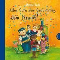Gebundenes Buch »Alles Gute zum Geburtstag, Jim Knopf!«