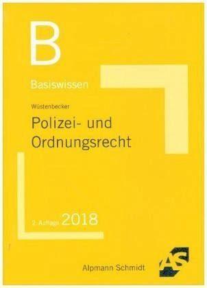 Broschiertes Buch »Basiswissen Polizei- und Ordnungsrecht«