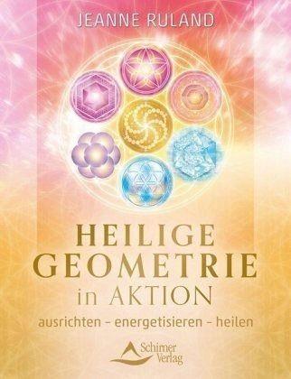 Broschiertes Buch »Heilige Geometrie in Aktion«