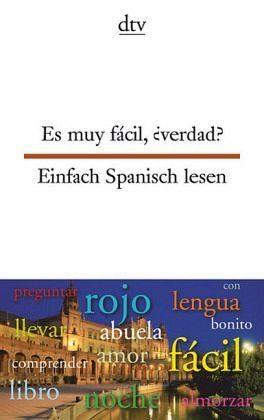 Broschiertes Buch »Es muy fácil, ¿verdad? Einfach Spanisch lesen«