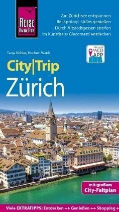 Broschiertes Buch »Reise Know-How CityTrip Zürich«