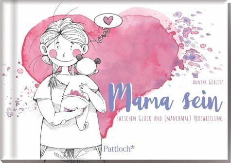 Gebundenes Buch »Mama sein - zwischen Glück und (manchmal)...«