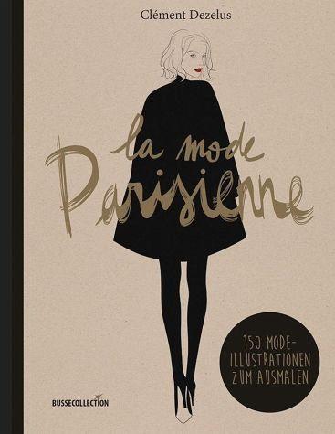 Broschiertes Buch »la mode Parisienne«