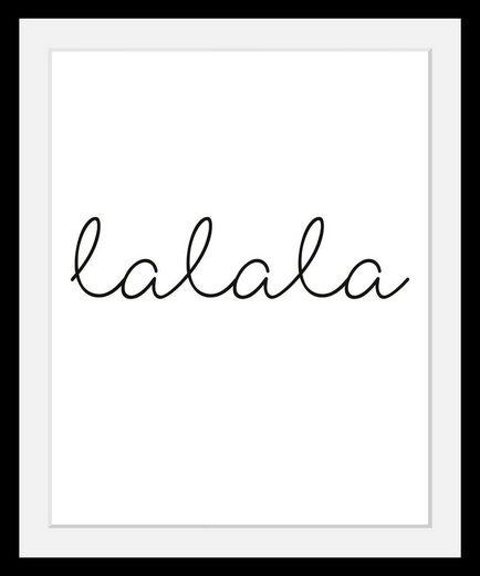 Bild »lalala«, in 3 Größen, gerahmt