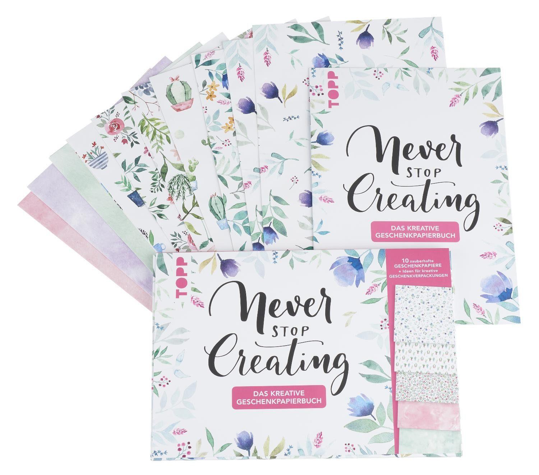 """Topp Buch """"Never stop creating - Das kreative Geschenkpapierbuch"""""""