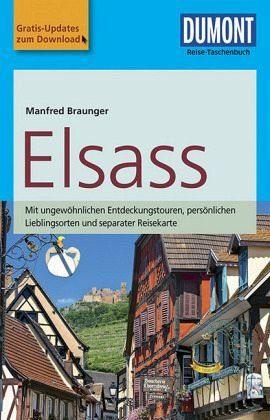 Broschiertes Buch »DuMont Reise-Taschenbuch Reiseführer Elsass«