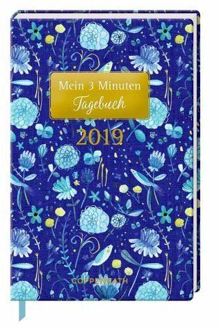 Kalender »Mein 3 Minuten Tagebuch 2019 (Blaue Blumen)«