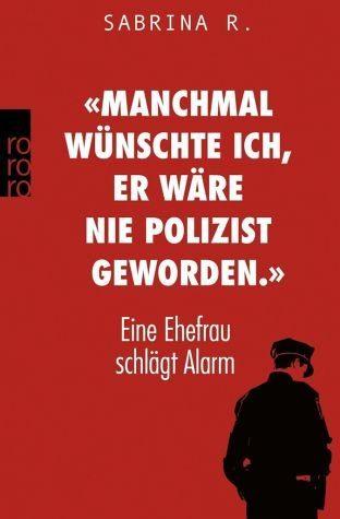 Broschiertes Buch Manchmal wünschte ich, er wäre nie Polizist...«