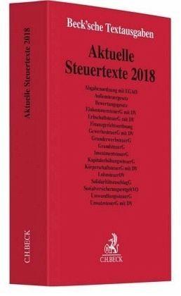 Broschiertes Buch »Aktuelle Steuertexte 2018«