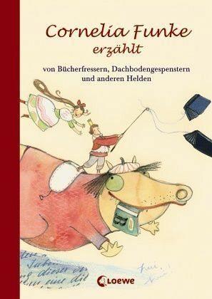 Buch mit Leinen-Einband »Cornelia Funke erzählt von Bücherfressern,...«