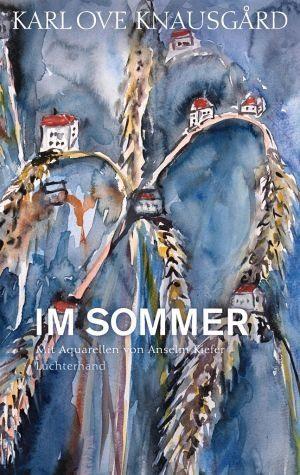 Gebundenes Buch »Im Sommer / Die Jahreszeiten Bd.4«