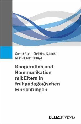 Broschiertes Buch »Kooperation und Kommunikation mit Eltern in...«